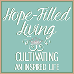 Hope Filled Living