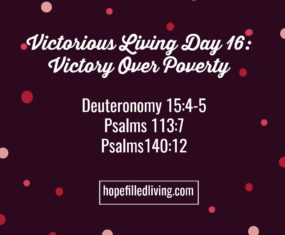 Victorious Living Day 16: Victory Over Poverty