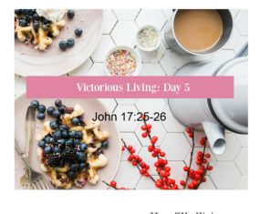Victorious Living Day 5: Victory in Staying True